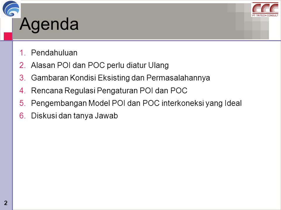 Agenda Pendahuluan Alasan POI dan POC perlu diatur Ulang