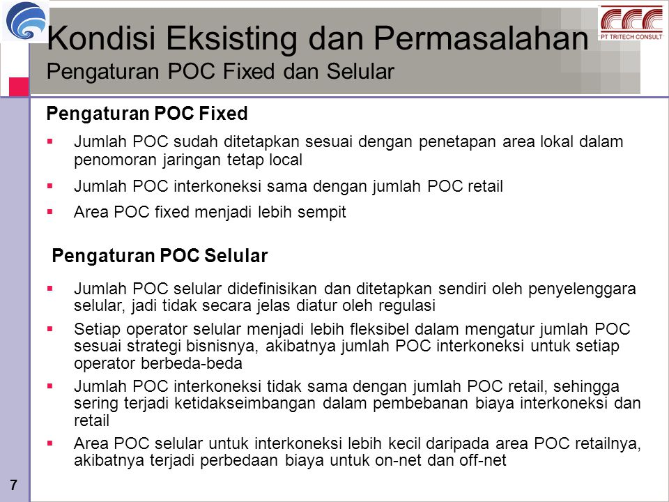 Kondisi Eksisting dan Permasalahan Pengaturan POC Fixed dan Selular
