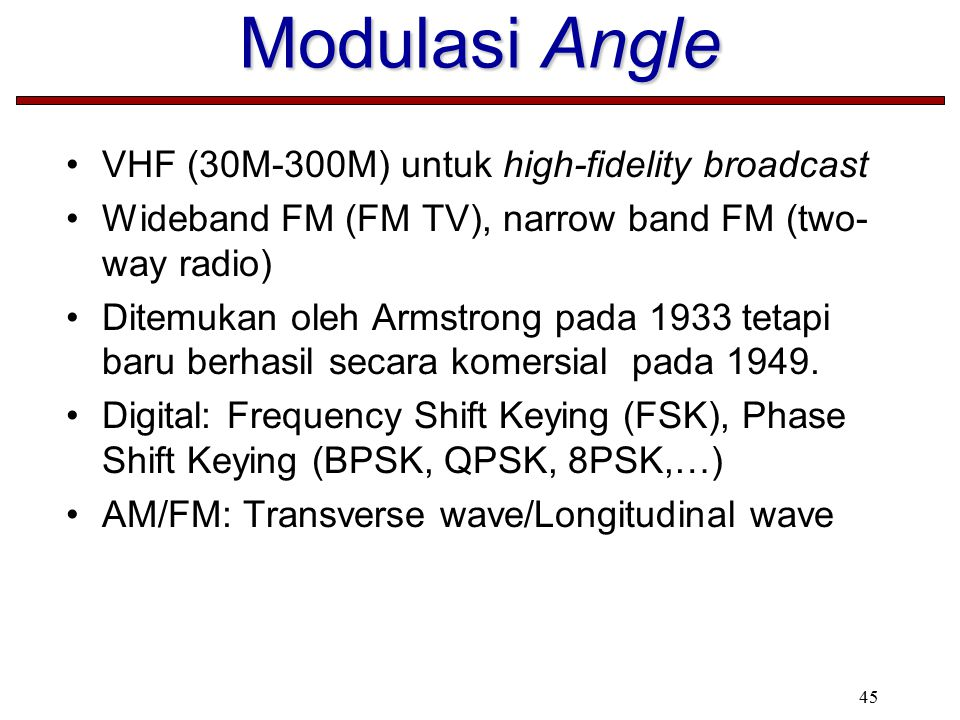 Modulasi Angle VHF (30M-300M) untuk high-fidelity broadcast