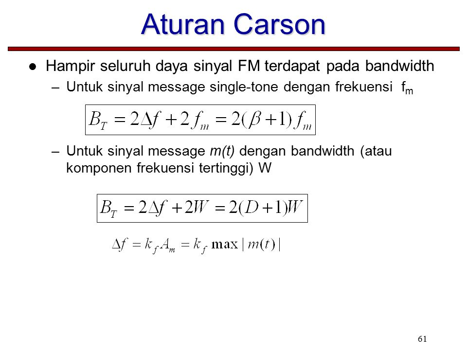Aturan Carson Hampir seluruh daya sinyal FM terdapat pada bandwidth