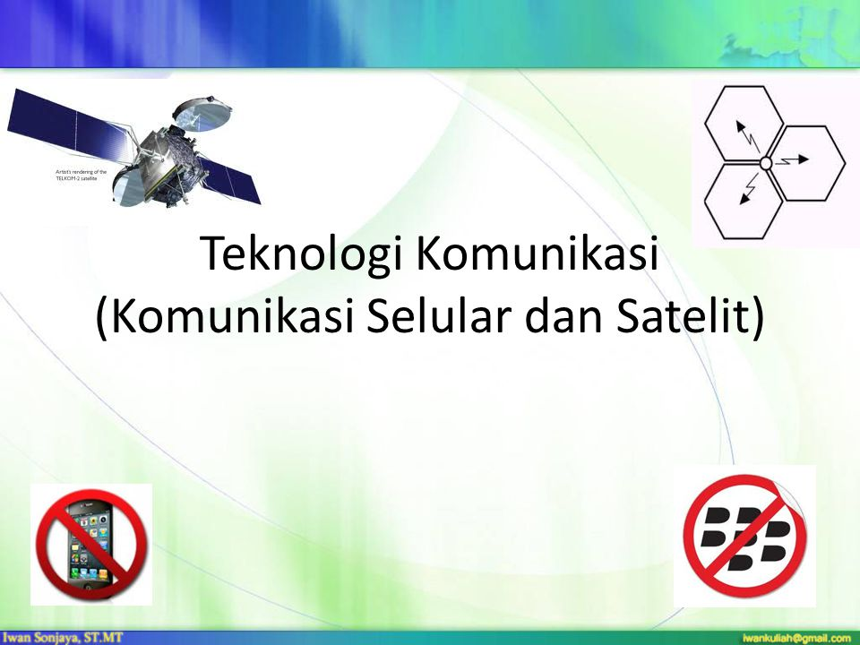 Teknologi Komunikasi (Komunikasi Selular dan Satelit)