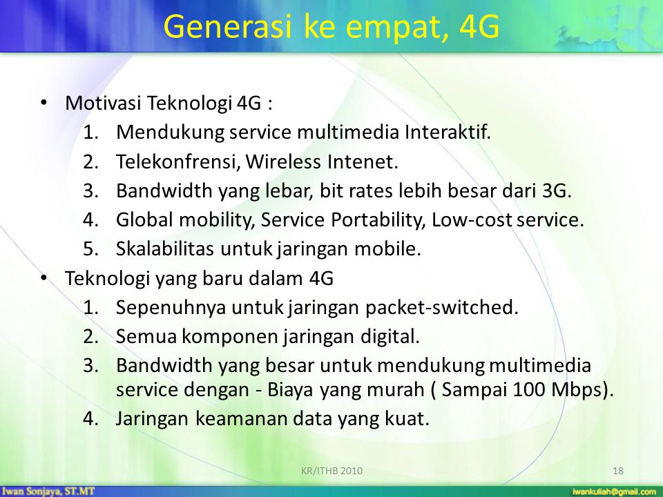 Generasi ke empat, 4G Motivasi Teknologi 4G :