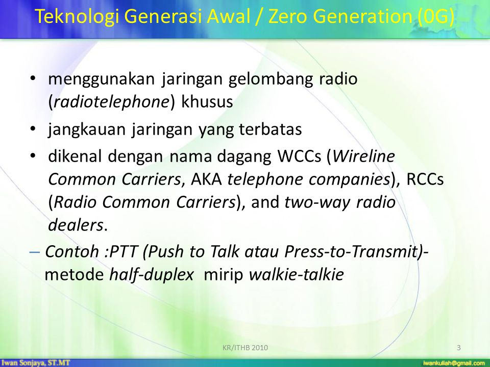 Teknologi Generasi Awal / Zero Generation (0G)