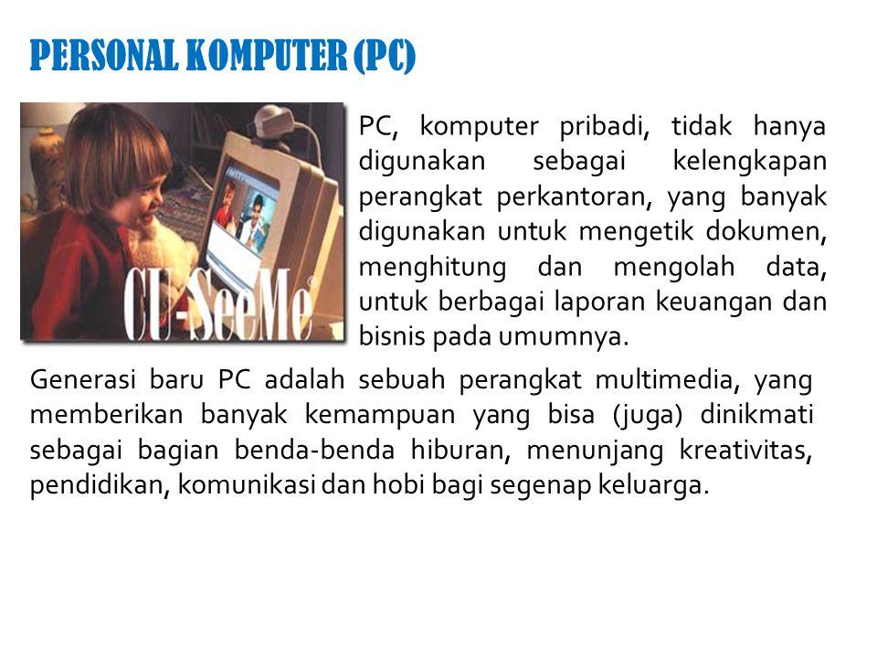 PERSONAL KOMPUTER (PC)