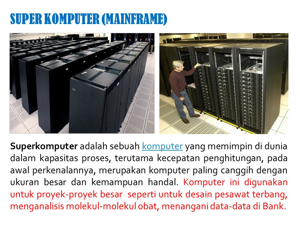 SUPER KOMPUTER (MAINFRAME)