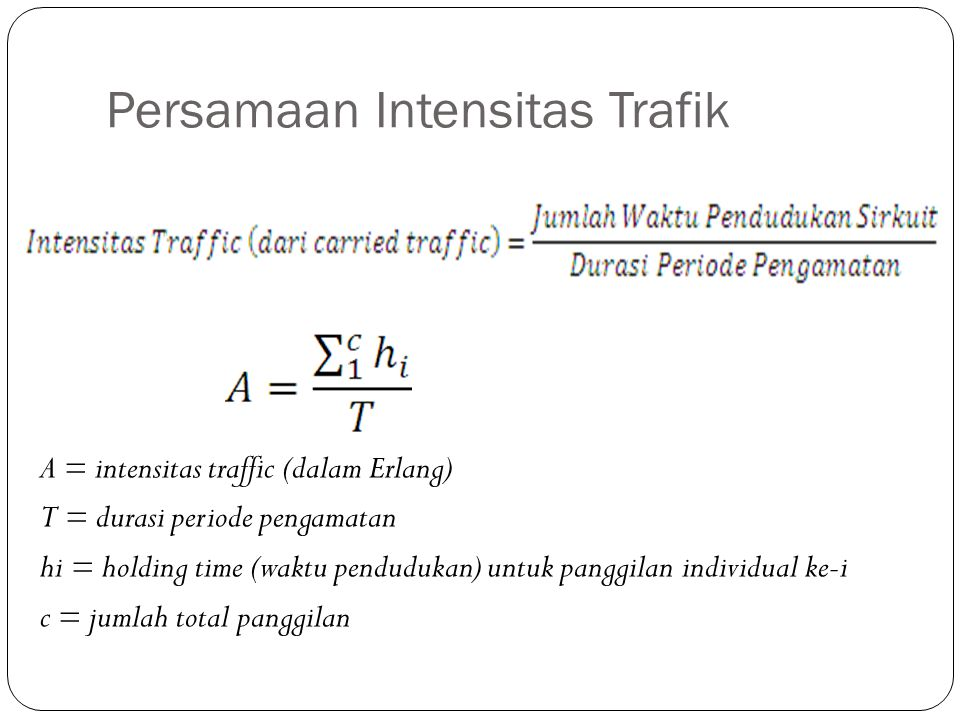 Persamaan Intensitas Trafik
