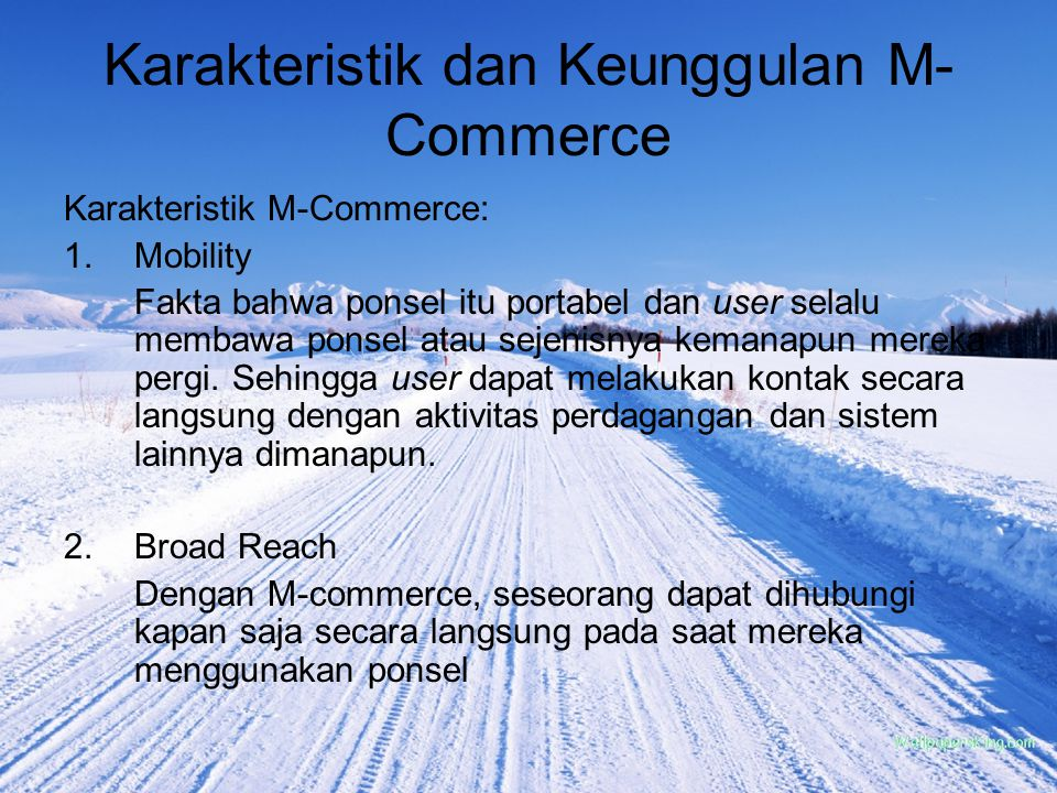 Karakteristik dan Keunggulan M-Commerce