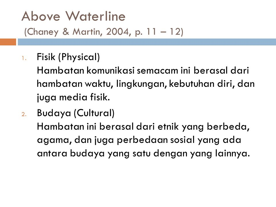 Above Waterline (Chaney & Martin, 2004, p. 11 – 12)