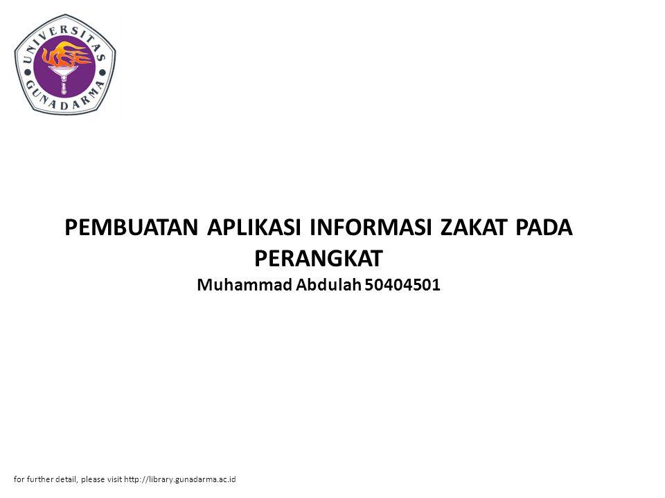 PEMBUATAN APLIKASI INFORMASI ZAKAT PADA PERANGKAT Muhammad Abdulah 50404501