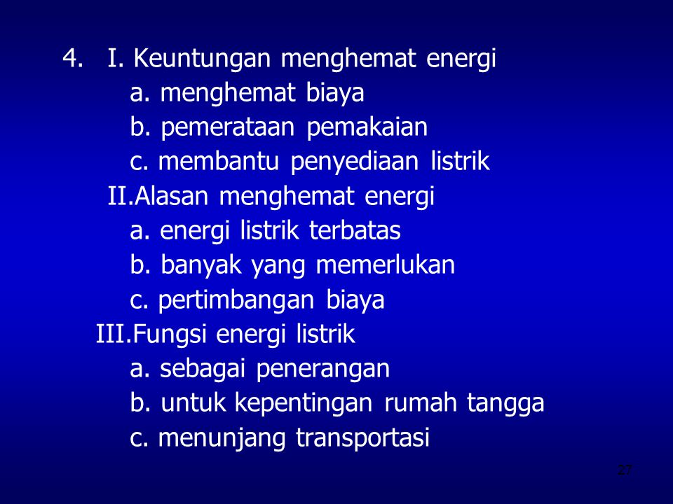 I. Keuntungan menghemat energi