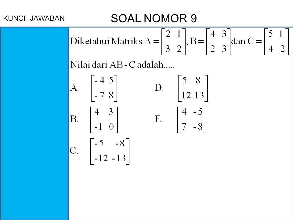 SOAL NOMOR 9 KUNCI JAWABAN