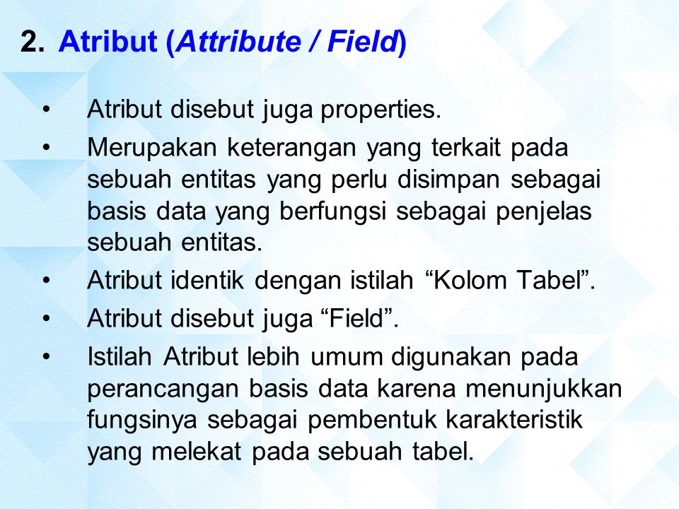 Atribut (Attribute / Field)