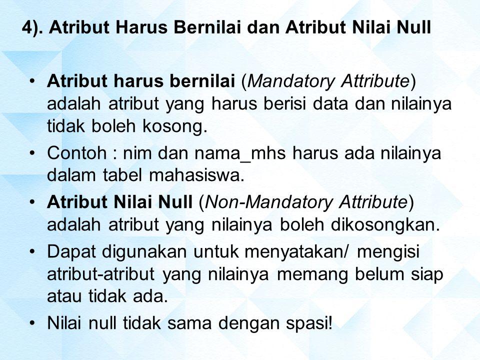 4). Atribut Harus Bernilai dan Atribut Nilai Null
