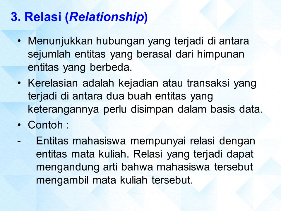 3. Relasi (Relationship)