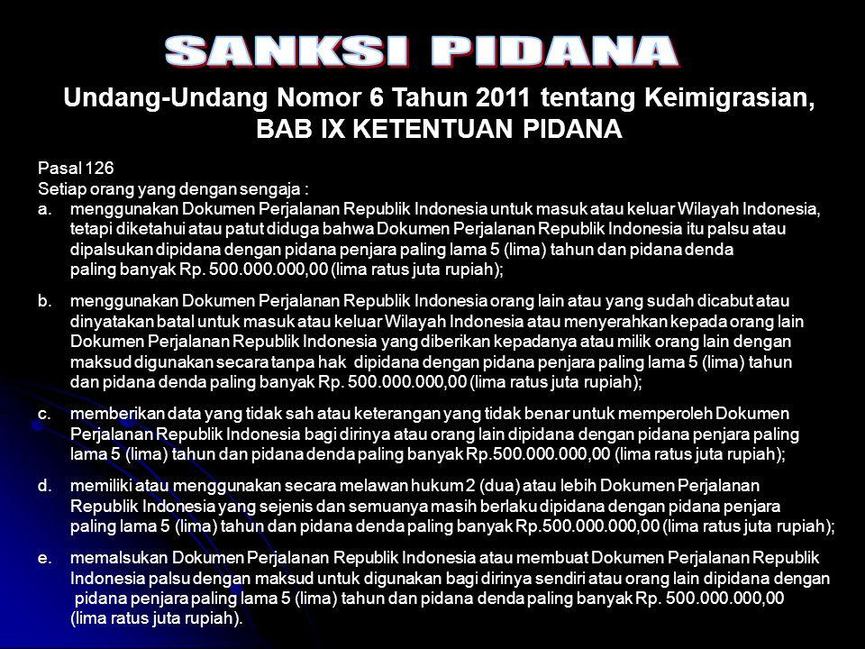 Undang-Undang Nomor 6 Tahun 2011 tentang Keimigrasian,