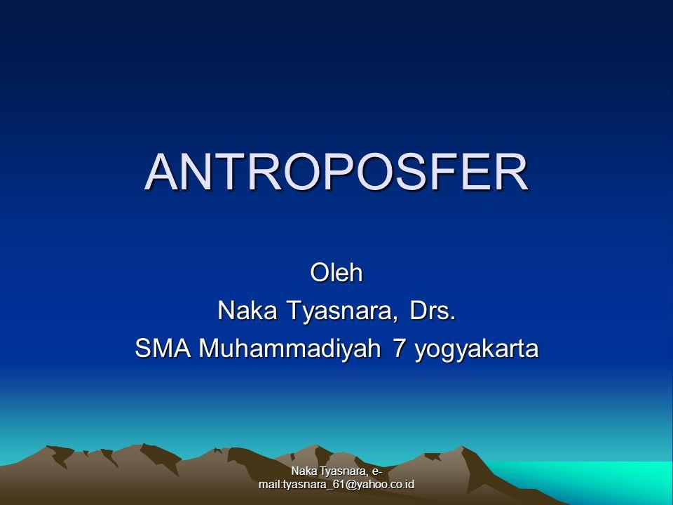 Oleh Naka Tyasnara, Drs. SMA Muhammadiyah 7 yogyakarta