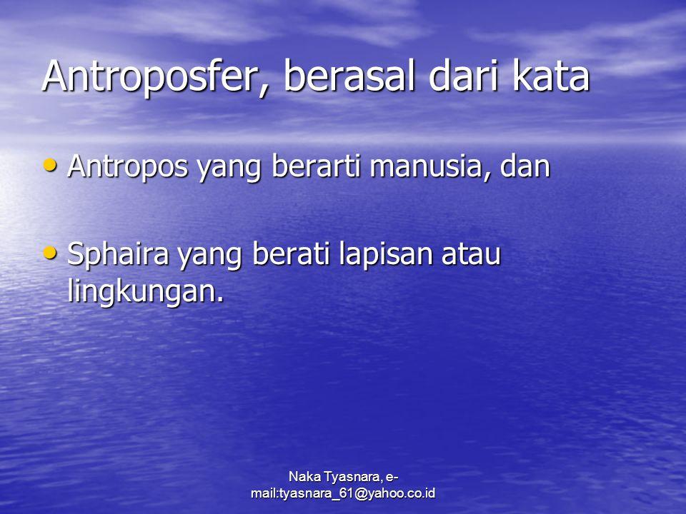 Antroposfer, berasal dari kata
