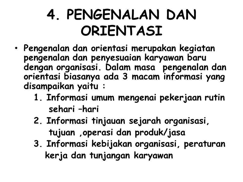 4. PENGENALAN DAN ORIENTASI