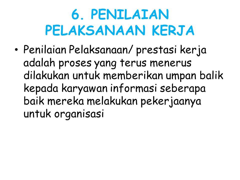 6. PENILAIAN PELAKSANAAN KERJA