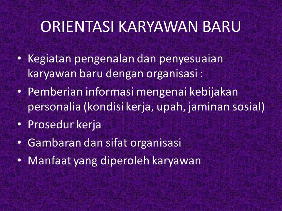 ORIENTASI KARYAWAN BARU