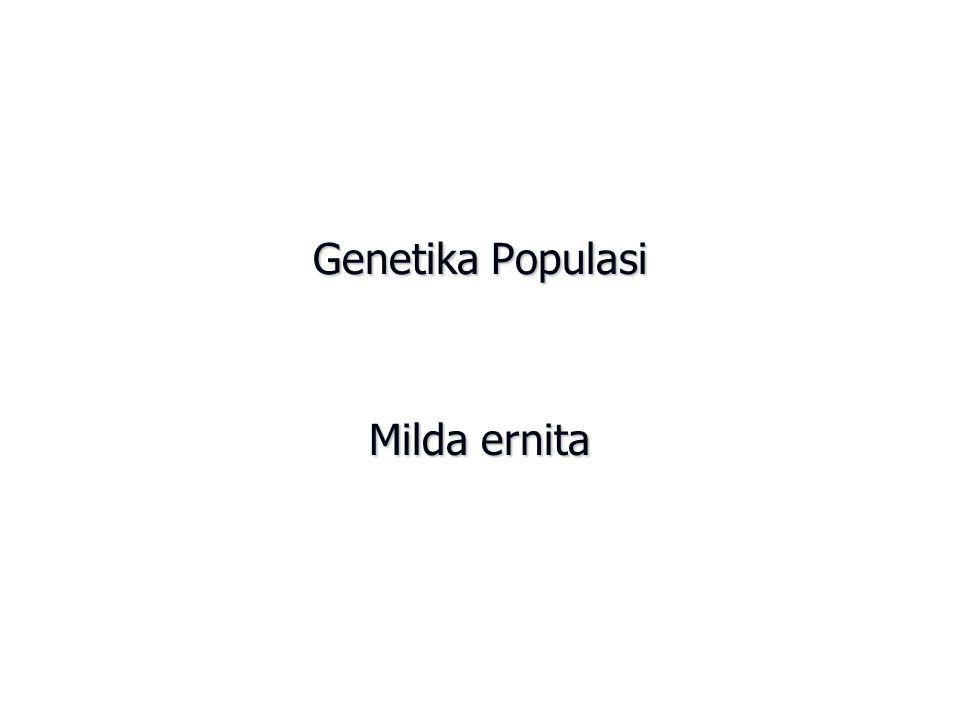 Genetika Populasi Milda ernita