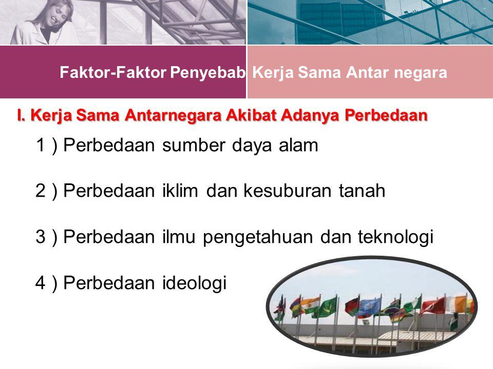 Faktor-Faktor Penyebab Kerja Sama Antar negara