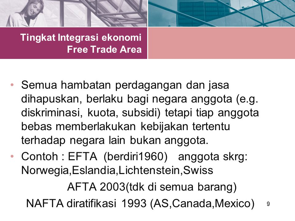 Tingkat Integrasi ekonomi Free Trade Area