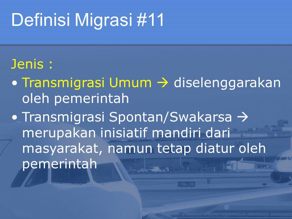 Definisi Migrasi #11 Jenis :