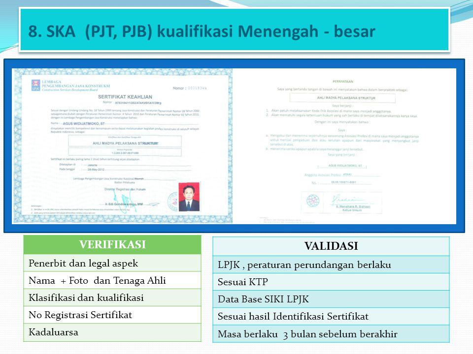 8. SKA (PJT, PJB) kualifikasi Menengah - besar