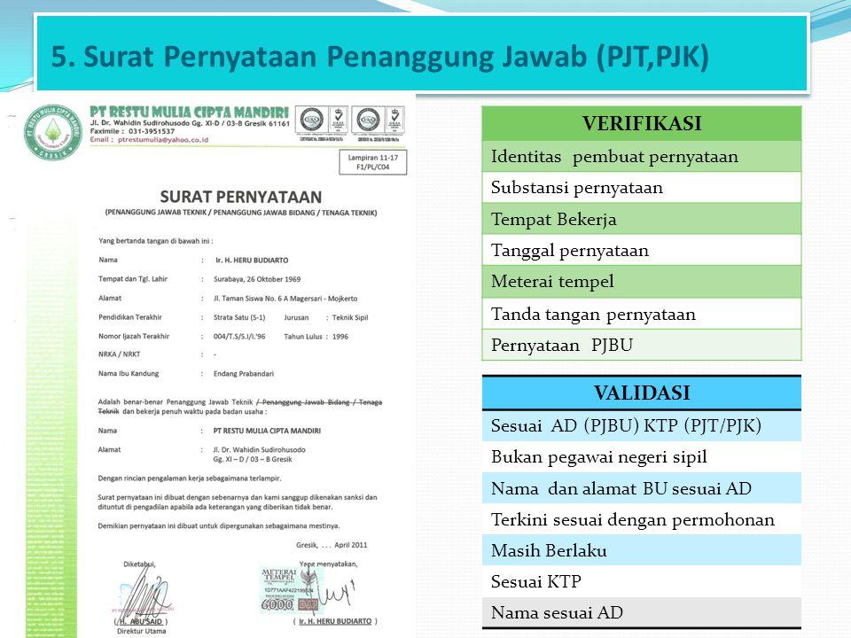 5. Surat Pernyataan Penanggung Jawab (PJT,PJK)