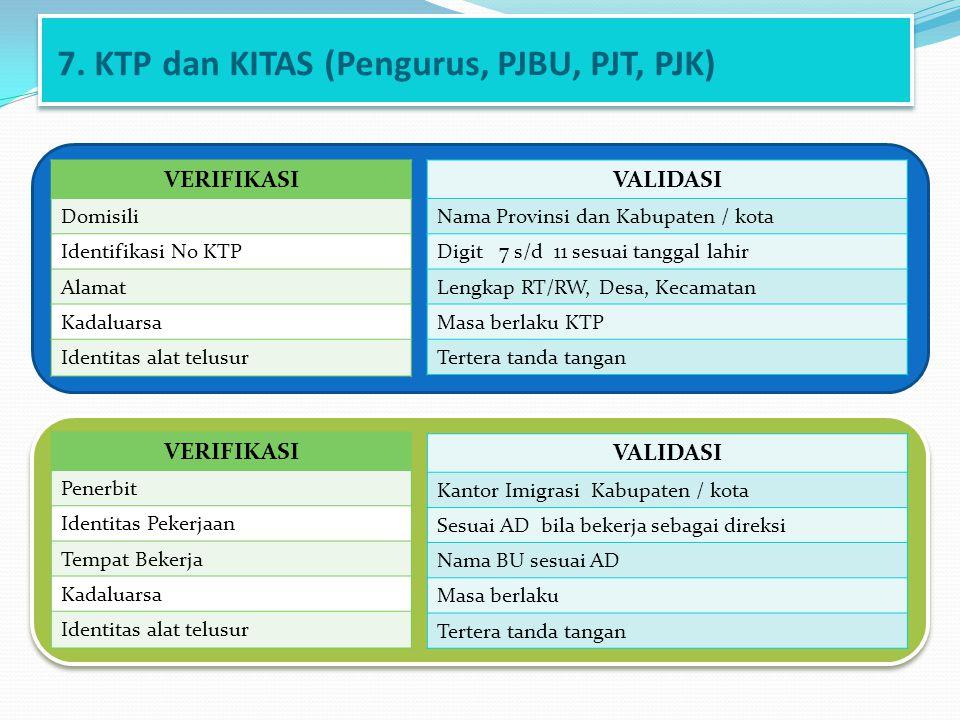 7. KTP dan KITAS (Pengurus, PJBU, PJT, PJK)