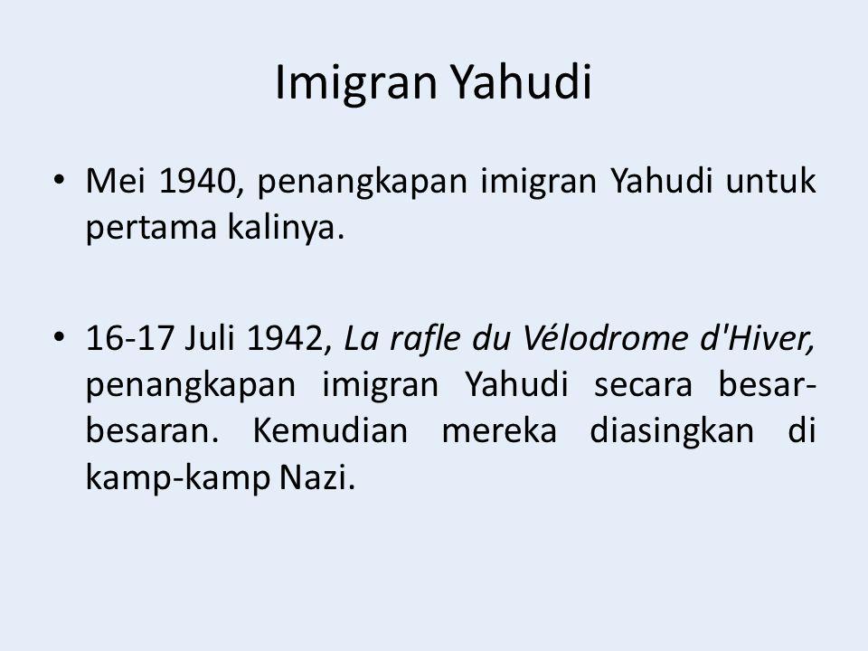 Imigran Yahudi Mei 1940, penangkapan imigran Yahudi untuk pertama kalinya.