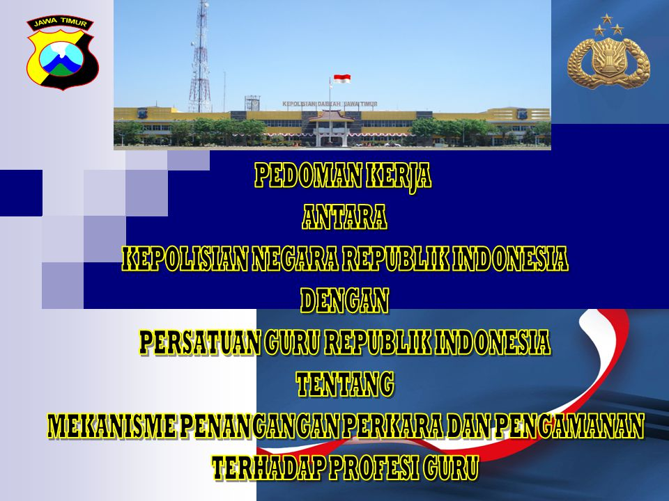 KEPOLISIAN NEGARA REPUBLIK INDONESIA DENGAN