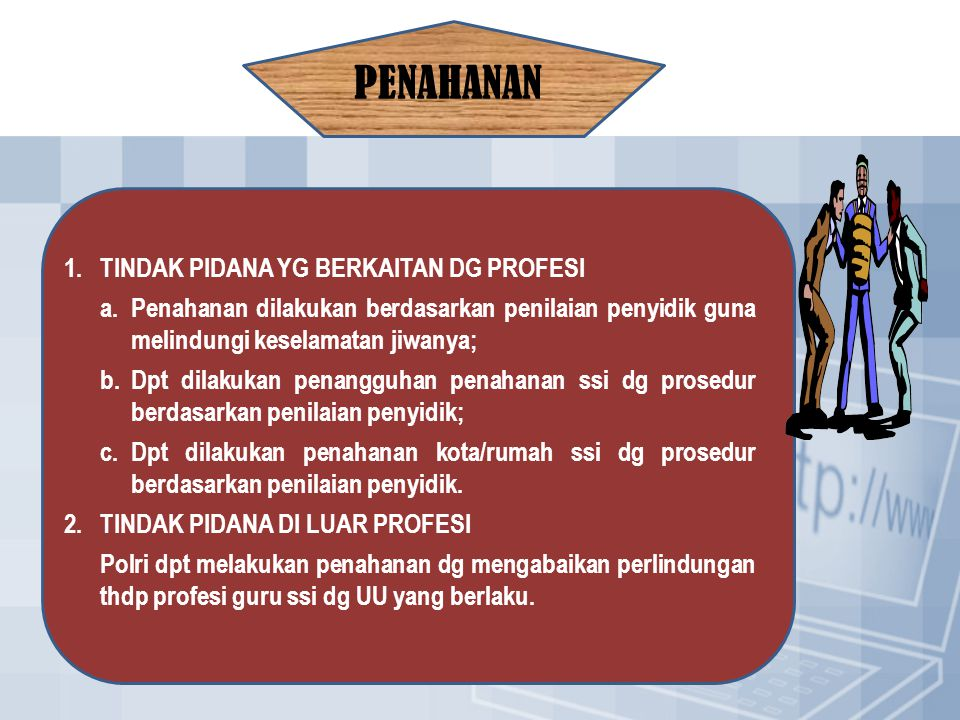 PENAHANAN 1. TINDAK PIDANA YG BERKAITAN DG PROFESI