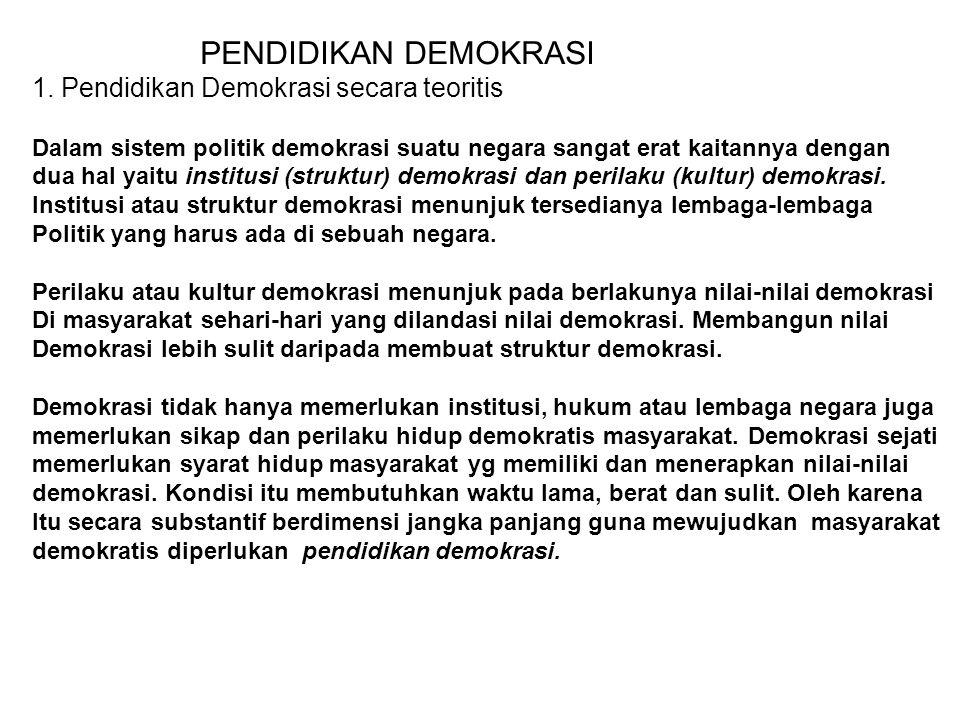 1. Pendidikan Demokrasi secara teoritis