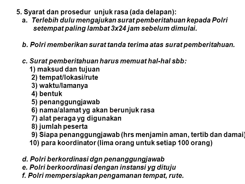 5. Syarat dan prosedur unjuk rasa (ada delapan):