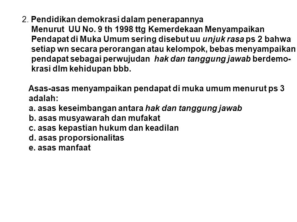 2. Pendidikan demokrasi dalam penerapannya