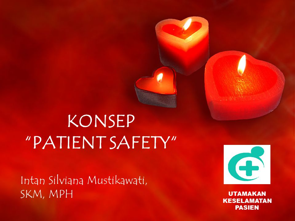 KONSEP PATIENT SAFETY