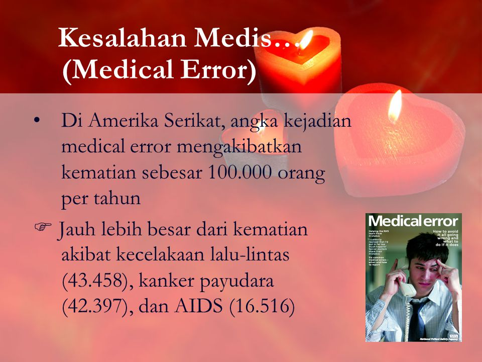 Kesalahan Medis… (Medical Error)