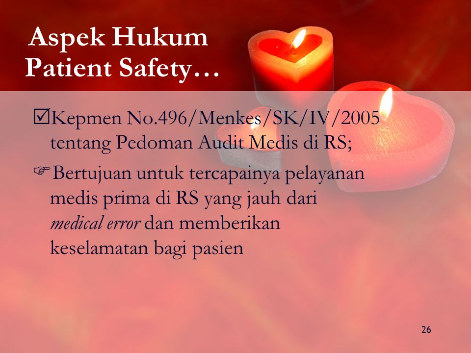 Aspek Hukum Patient Safety…