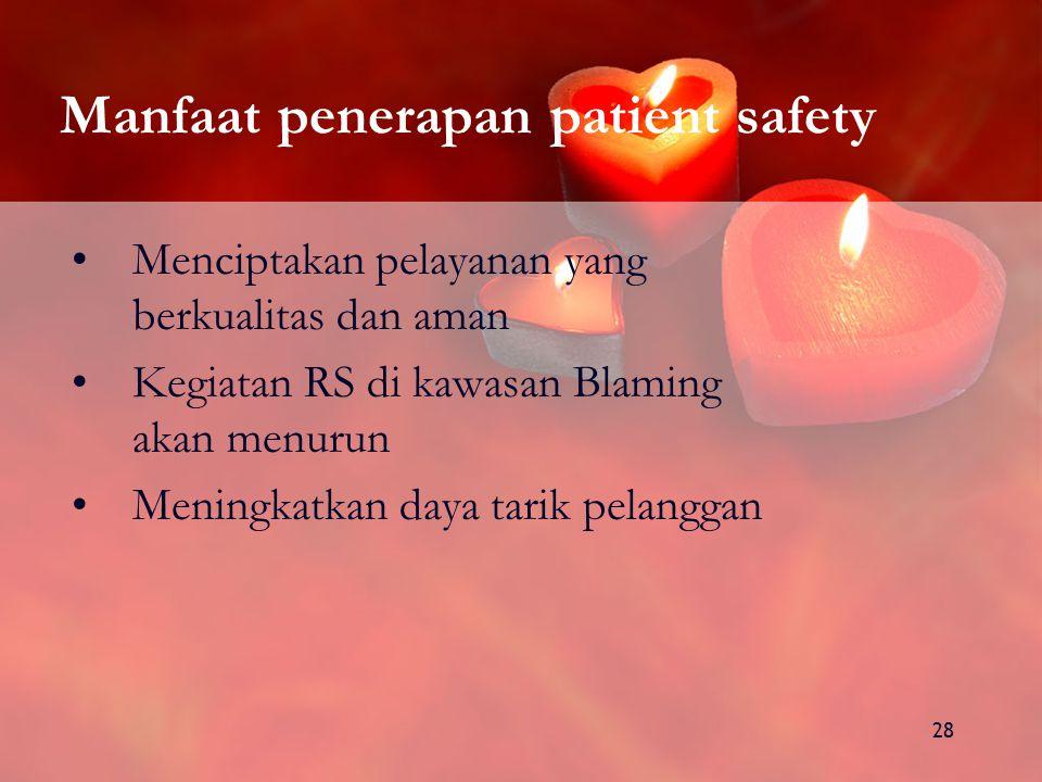 Manfaat penerapan patient safety