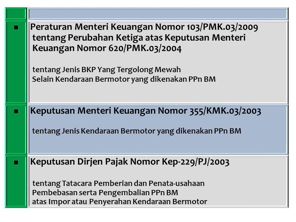 Peraturan Menteri Keuangan Nomor 103/PMK.03/2009