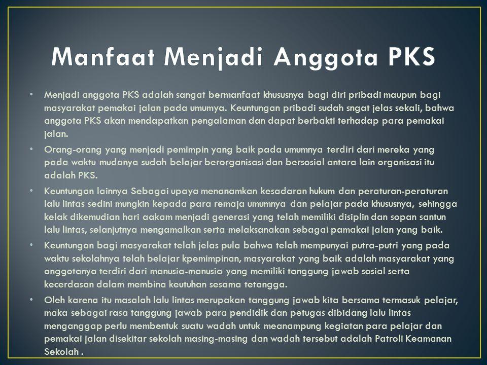 Manfaat Menjadi Anggota PKS