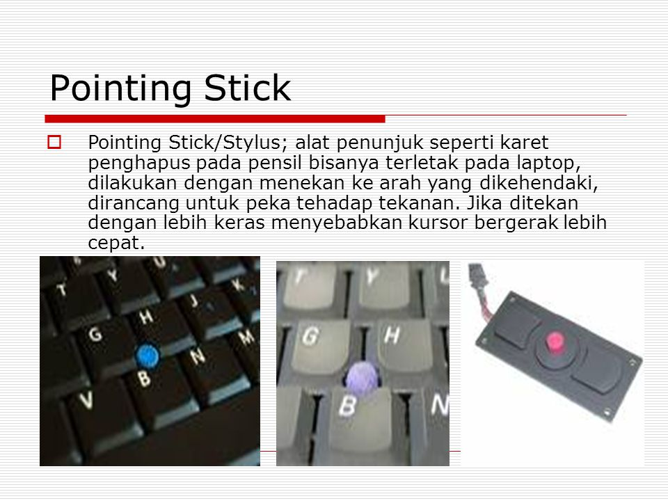 Pointing Stick