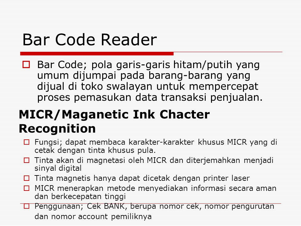 Bar Code Reader MICR/Maganetic Ink Chacter Recognition