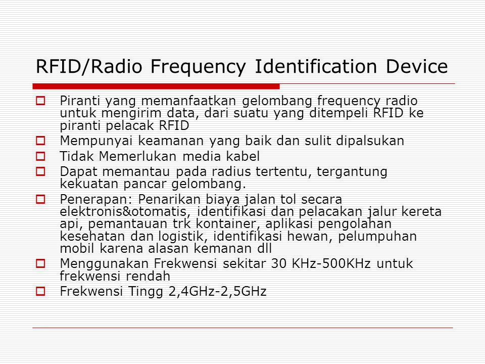 RFID/Radio Frequency Identification Device