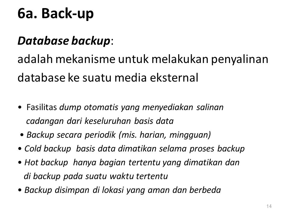 6a. Back-up Database backup: