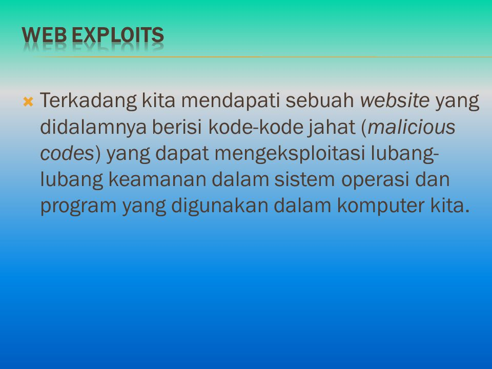 Web exploits