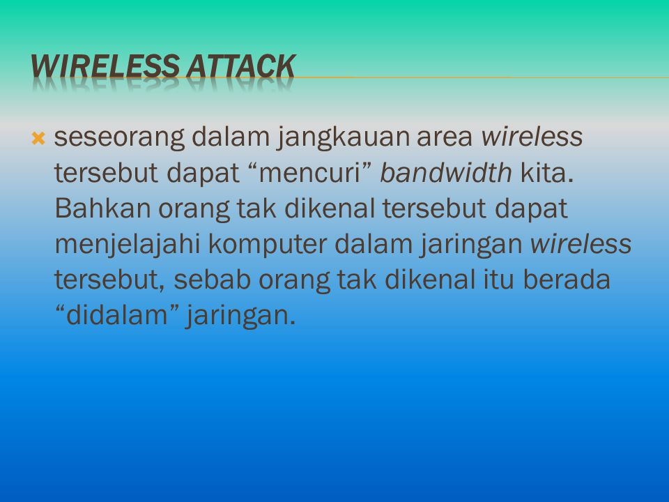 Wireless attack