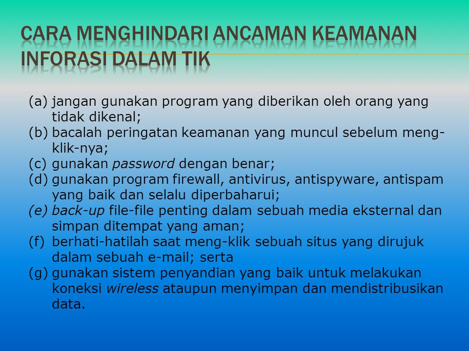 Cara menghindari ancaman keamanan inforasi dalam tik